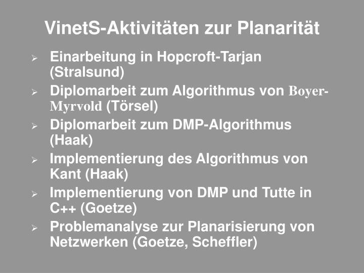 VinetS-Aktivitäten zur Planarität