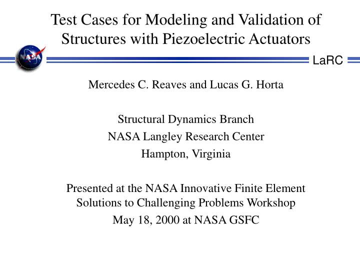 Test cases for modeling and validation of structures with piezoelectric actuators