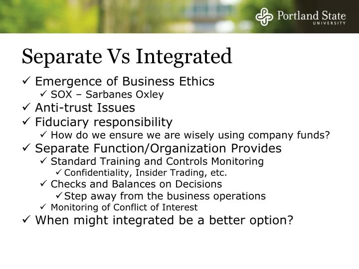 Separate Vs Integrated