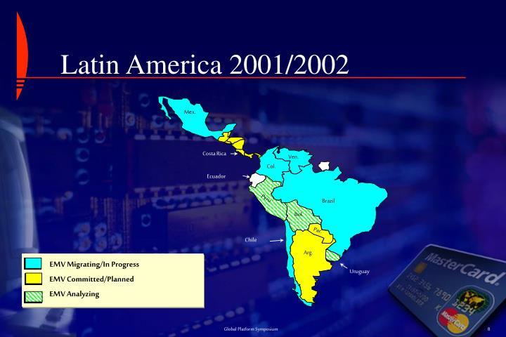 Latin America 2001/2002