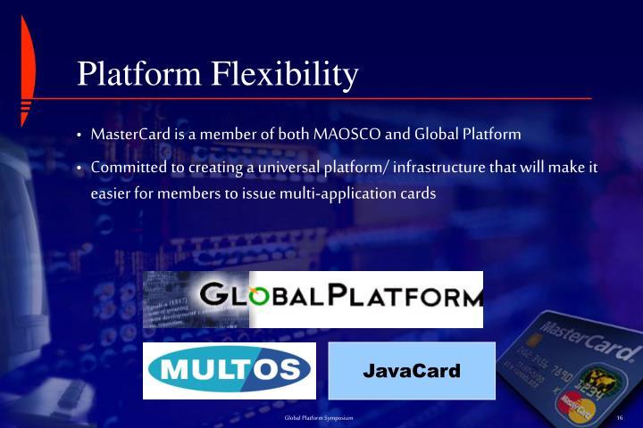 Platform Flexibility