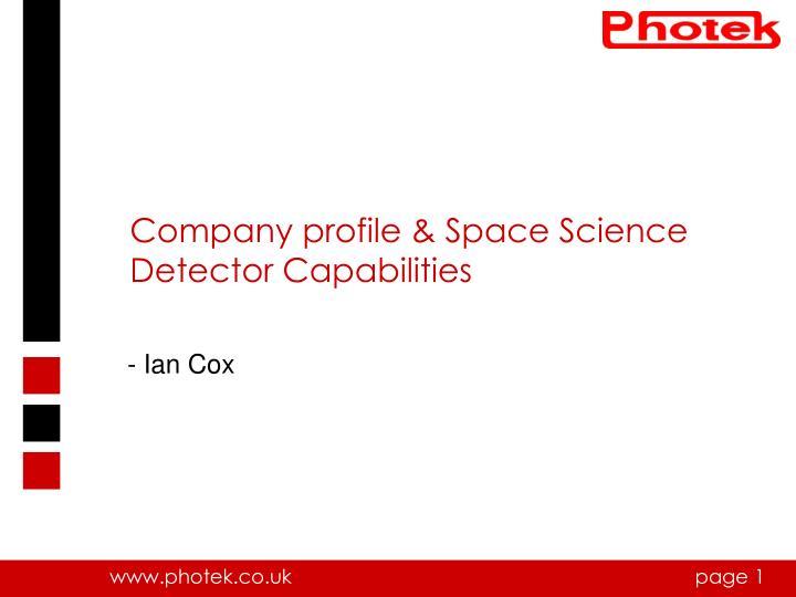 Company profile & Space Science Detector Capabilities