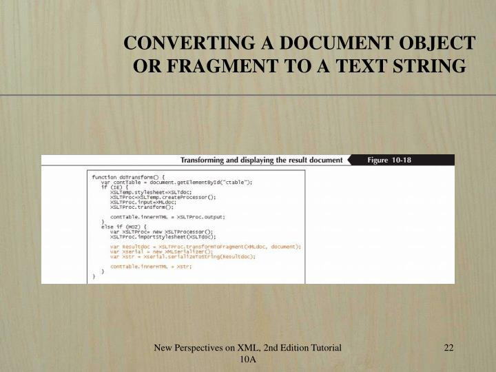 CONVERTING A DOCUMENT OBJECT OR FRAGMENT TO A TEXT STRING