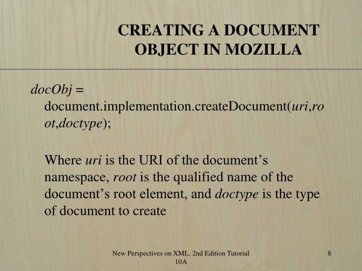 CREATING A DOCUMENT OBJECT IN MOZILLA