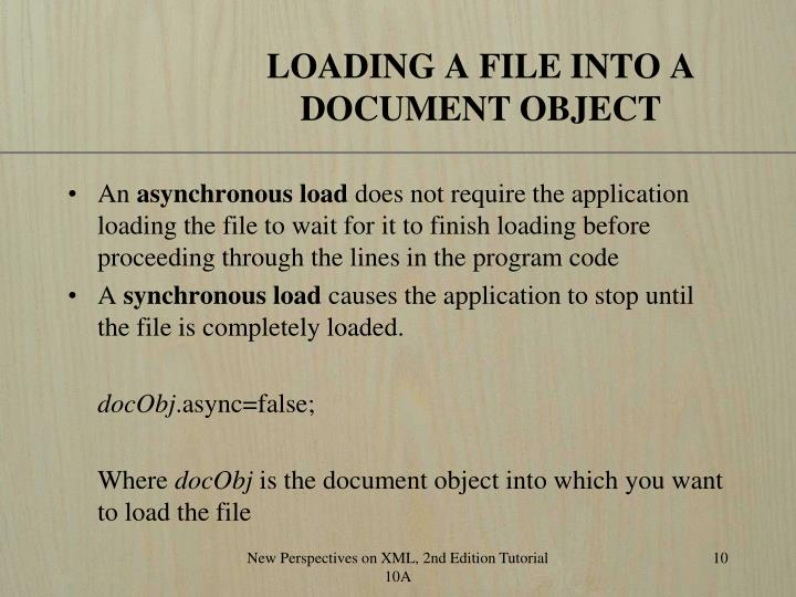 LOADING A FILE INTO A DOCUMENT OBJECT