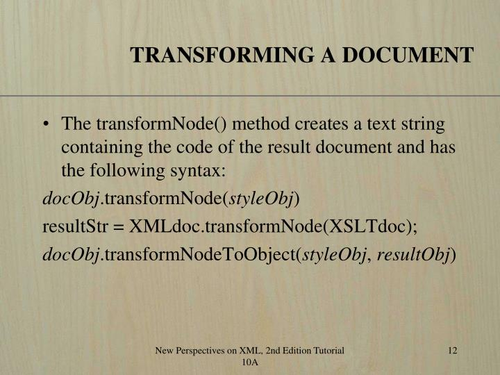 TRANSFORMING A DOCUMENT