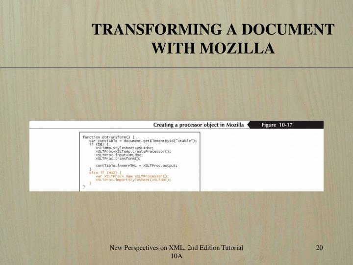 TRANSFORMING A DOCUMENT WITH MOZILLA