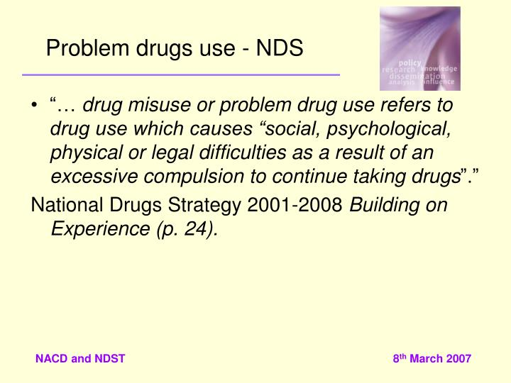 Problem drugs use - NDS
