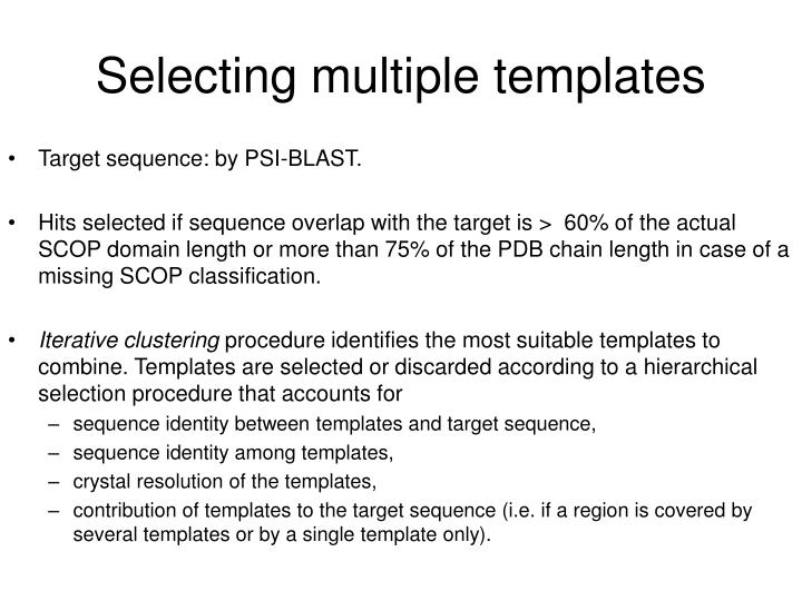 Selecting multiple templates