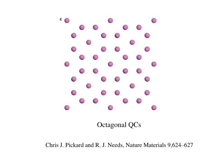 Octagonal QCs