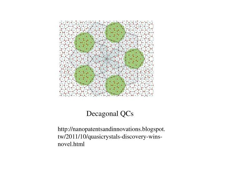 Decagonal QCs