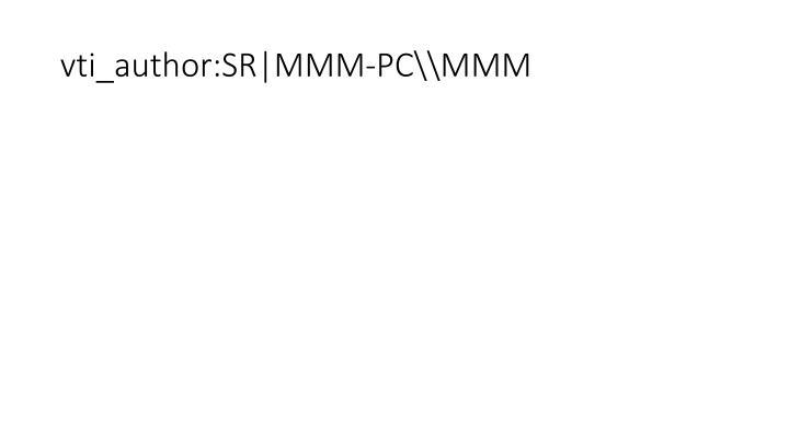 vti_author:SR MMM-PC\\MMM