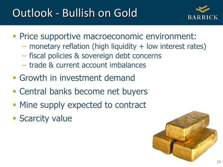 Outlook - Bullish on Gold
