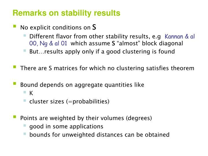 Remarks on stability results