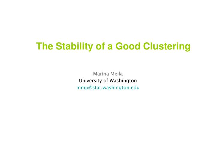 the stability of a good clustering