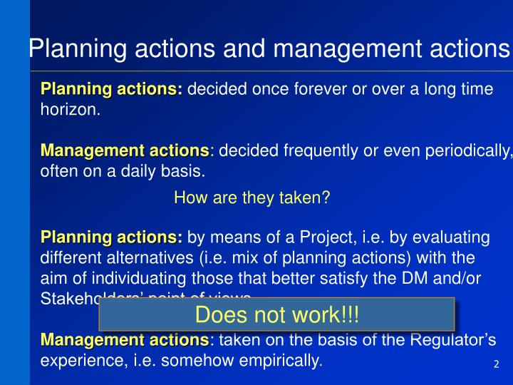 Planning actions and management actions