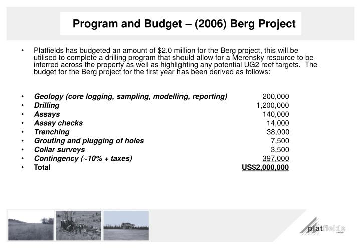 Program and Budget – (2006) Berg Project