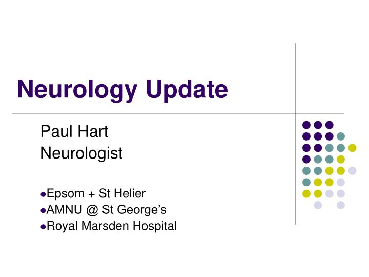 neurology update