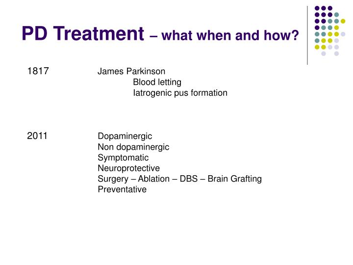 PD Treatment