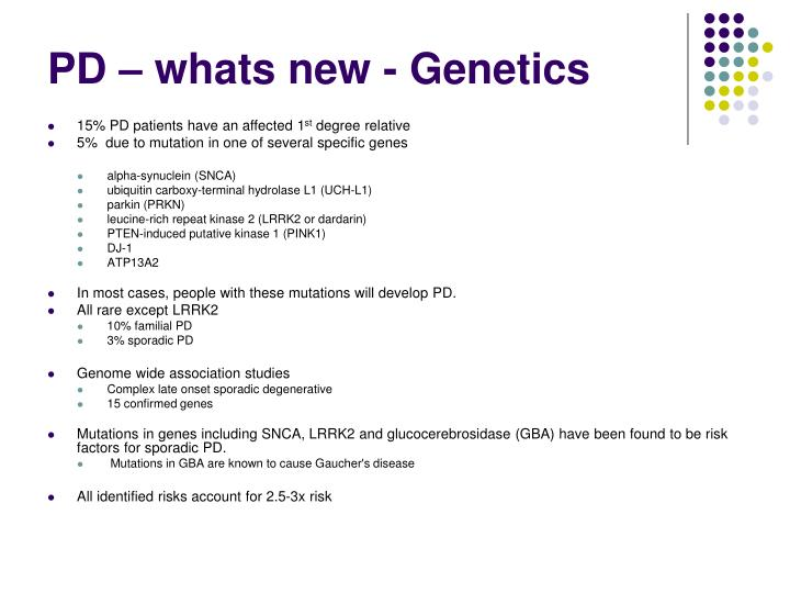 PD – whats new - Genetics