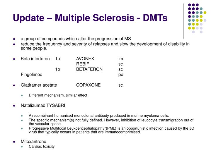 Update – Multiple Sclerosis - DMTs