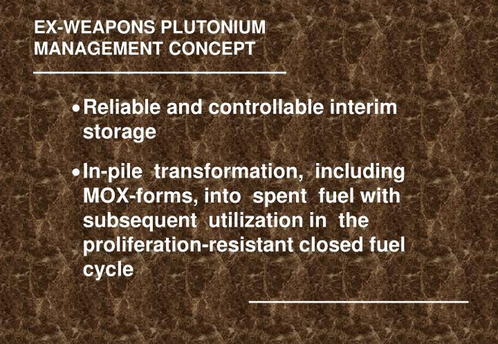 EX-WEAPONS PLUTONIUM