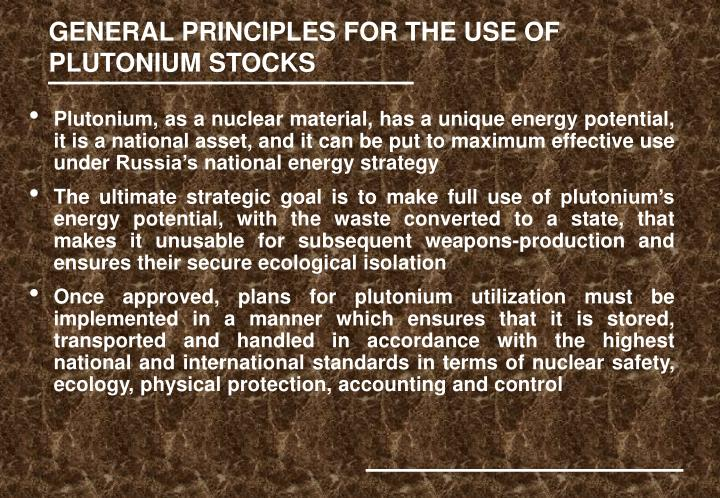 GENERAL PRINCIPLES FOR THE USE OF