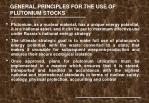general principles for the use of plutonium stocks