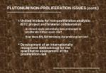 plutonium non proliferation issues cont