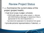review project status
