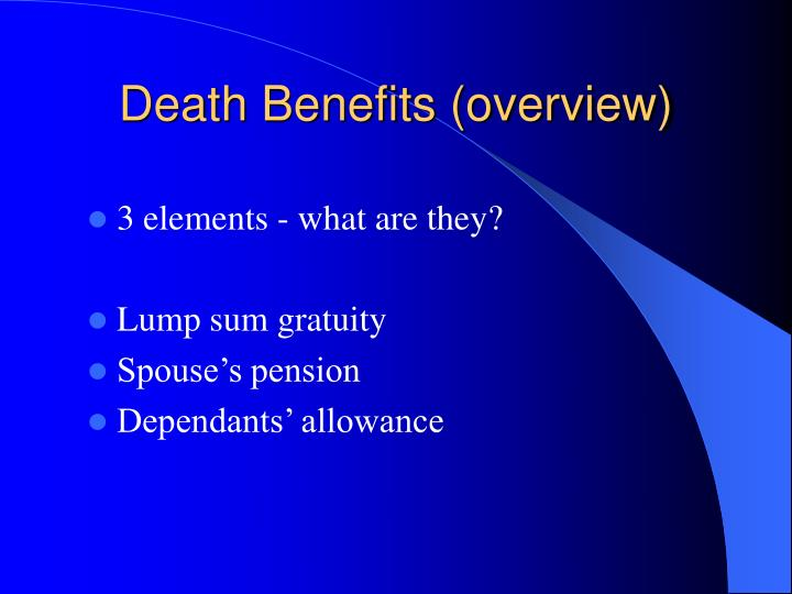 Death Benefits (overview)