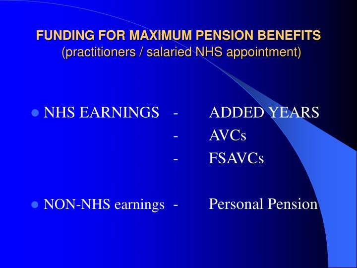 FUNDING FOR MAXIMUM PENSION BENEFITS