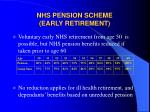 nhs pension scheme early retirement