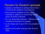 pension for doctors spouses