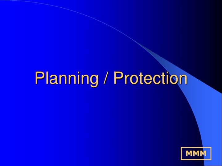 Planning / Protection