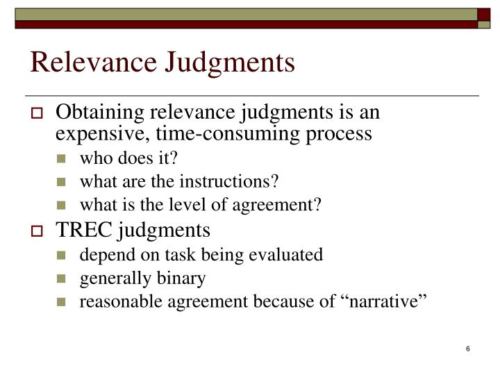 Relevance Judgments
