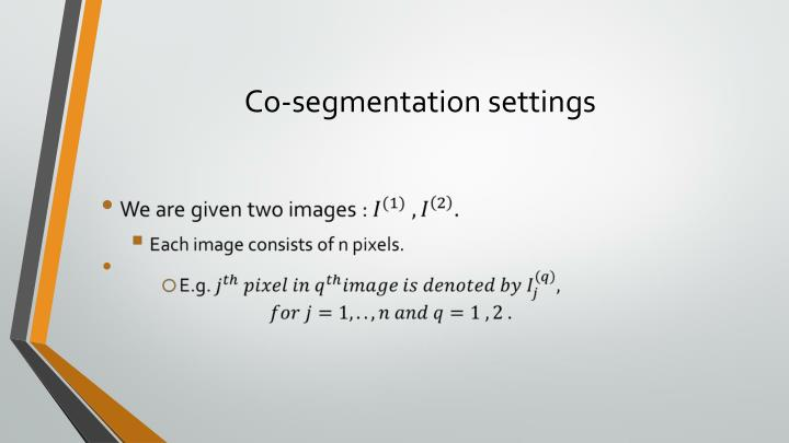 Co-segmentation settings