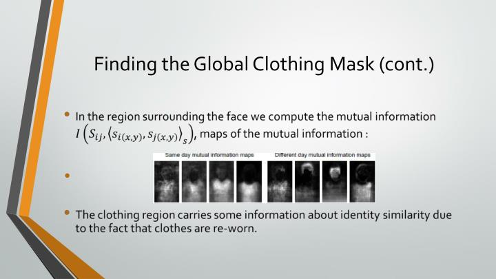 Finding the Global Clothing Mask (cont.)