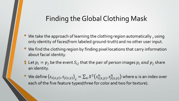 Finding the Global Clothing Mask