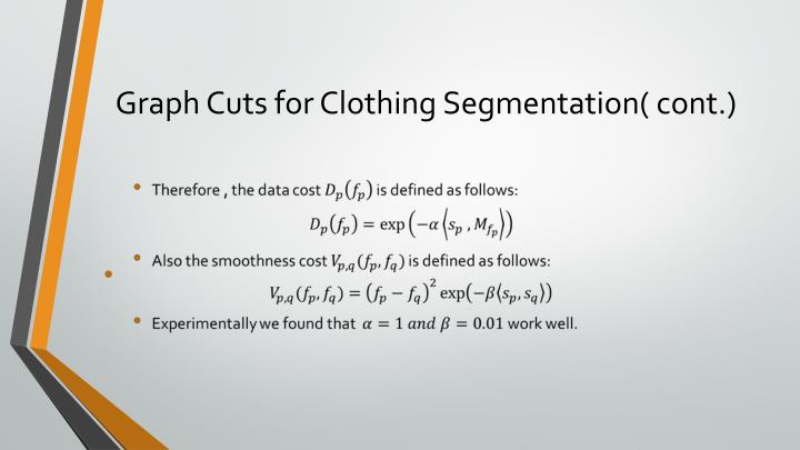 Graph Cuts for Clothing Segmentation( cont.)