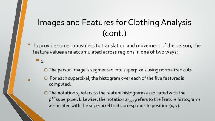Images and Features for Clothing Analysis (cont.)