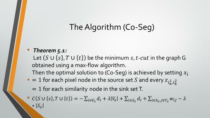 The Algorithm (Co-Seg)