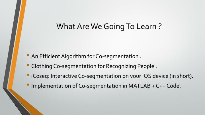What Are We Going To Learn ?