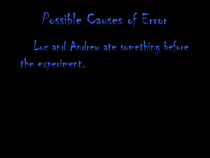 Possible Causes of Error