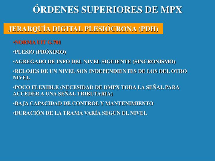 ÓRDENES SUPERIORES DE MPX