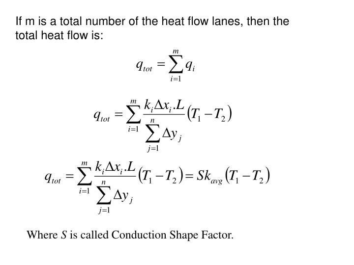 If m is a total number of the heat flow lanes, then the total heat flow is: