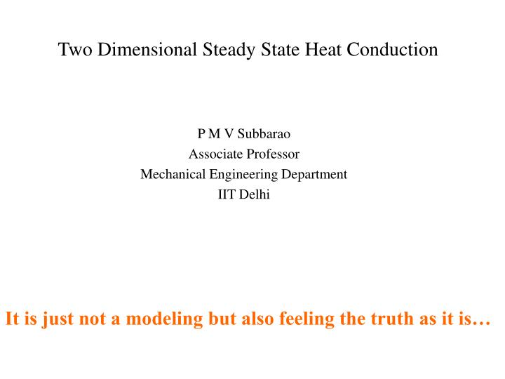 Two dimensional steady state heat conduction