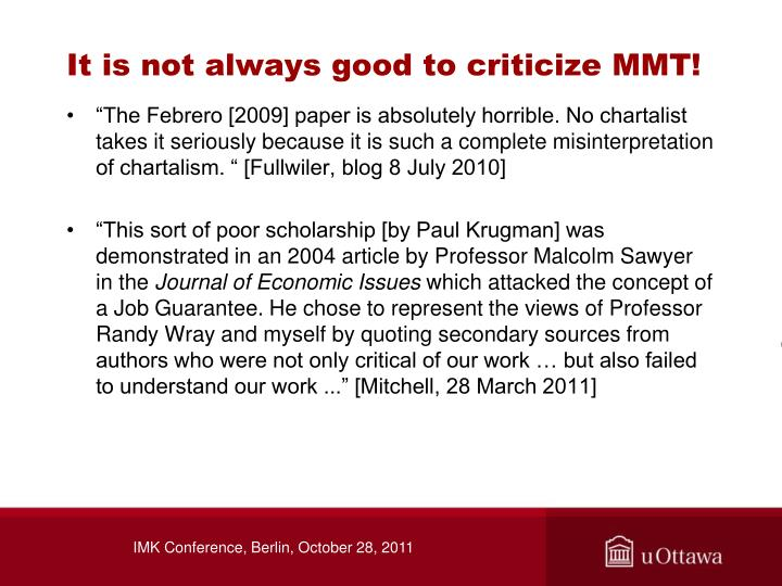 It is not always good to criticize MMT!