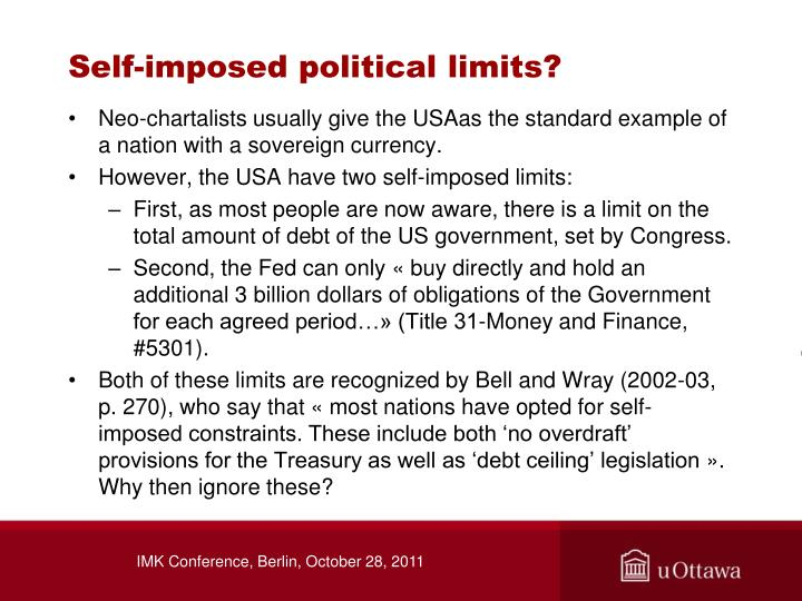 Self-imposed political limits?