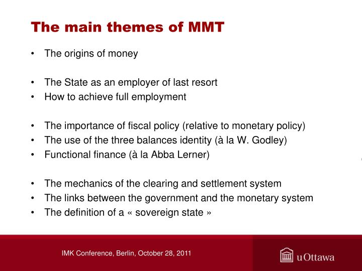 The main themes of MMT